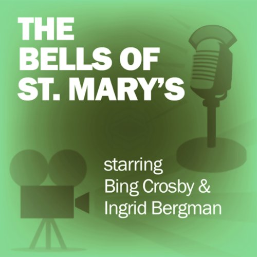 The Bells of St. Mary's audiobook cover art