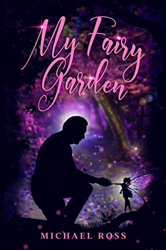 My Fairy Garden (English Edition)