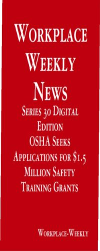 OSHA Seeks Applications for $1.5 Million- Battery Technologies for Automobiles (Digital Edition) (English Edition)