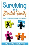Surviving in a Blended Family: What the Brady Bunch Never Told You