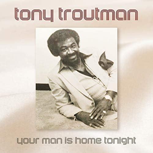 Tony Troutman