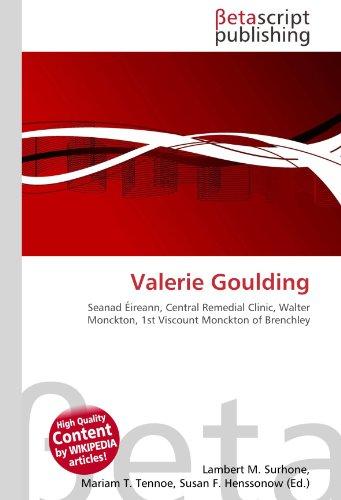 Valerie Goulding: Seanad Éireann, Central Remedial Clinic, Walter Monckton, 1st Viscount Monckton of Brenchley