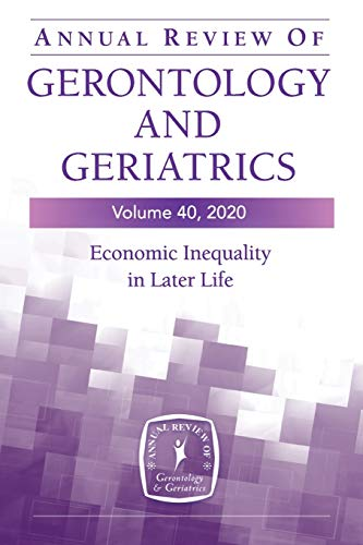 Compare Textbook Prices for Annual Review of Gerontology and Geriatrics, Volume 40: Economic Inequality in Later Life 1 Edition ISBN 9780826143334 by Kelley PhD, Jessica