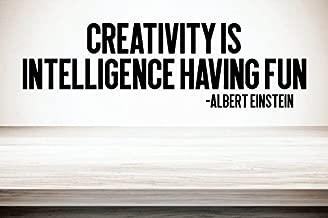 Creativity Is Intelligence Having Fun - Albert Einstein 6