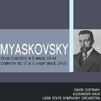 Myaskovsky: Violin Concerto in D Minor, Symphony No. 17 in G-Sharp Minor