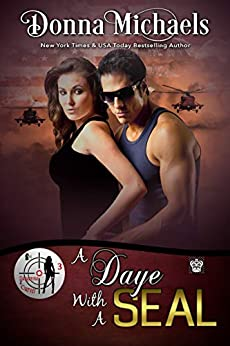 A Daye With A SEAL (Dangerous Curves Series Book 3) by [Donna Michaels]