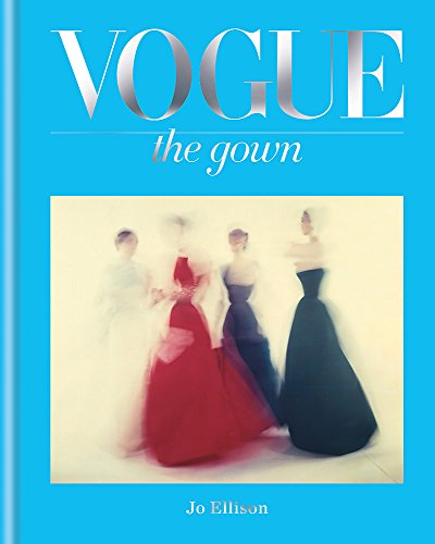 Vogue The Gown (Compact Edition ) /anglais (CONRAN)
