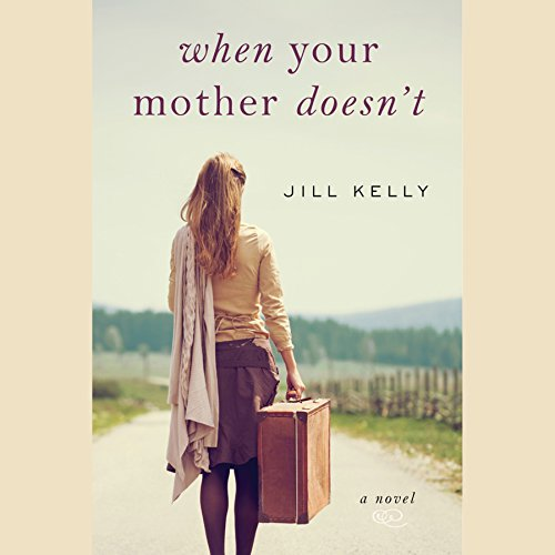 When Your Mother Doesn't audiobook cover art