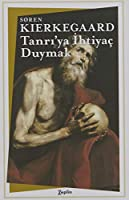 Tanri'ya Ihtiyac Duymak