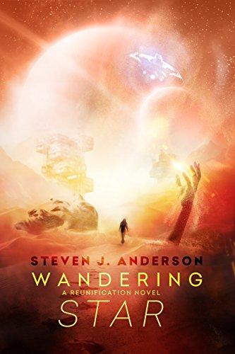 Wandering Star: A Reunification Novel