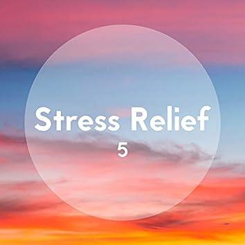 Stress Relief, Vol. 5