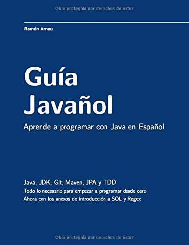 Guía Javañol: Aprende a programar con Java en Español