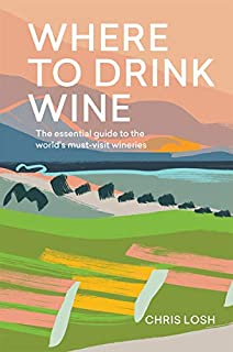Where to Drink Wine: The essential guide to the world's must-visit wineries [Idioma Inglés] (1787132250)   Amazon price tracker / tracking, Amazon price history charts, Amazon price watches, Amazon price drop alerts
