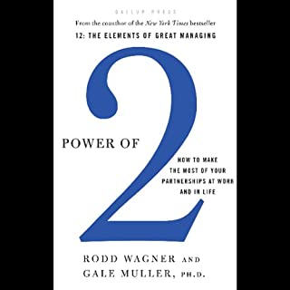 Power of 2     How to Make the Most of Your Partnerships at Work and in Life              By:                                                                                                                                 Rodd Wagner,                                                                                        Gale Muller PH.D.                               Narrated by:                                                                                                                                 Gale Muller,                                                                                        Rod Wagner                      Length: 4 hrs and 51 mins     44 ratings     Overall 4.0
