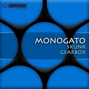 Skunk / Gearbox