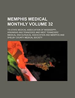 Memphis Medical Monthly Volume 32
