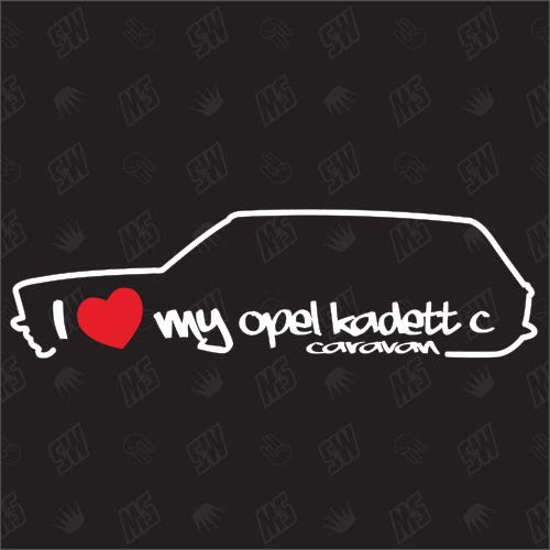I Love My Kadett C Caravan - Sticker kompatibel mit Opel - Baujahr 1973-1977