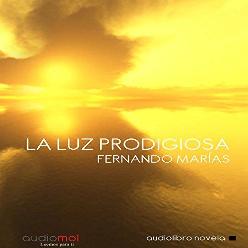La luz prodigiosa [The Prodigious Light] cover art