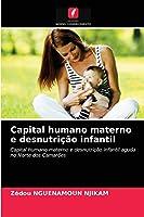 Capital humano materno e desnutrição infantil