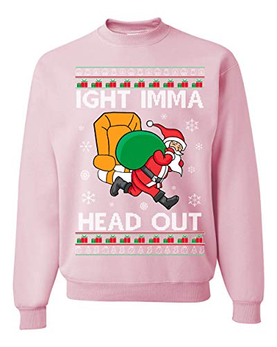 Ight Imma Head Out Funny Santa Xmas Meme Ugly Christmas Sweater Crewneck Graphic Sweatshirt, Light Pink, Medium