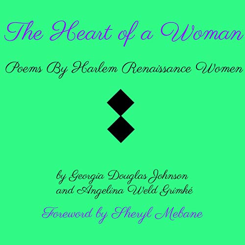 The Heart of a Woman: Poems by Harlem Renaissance Women Titelbild