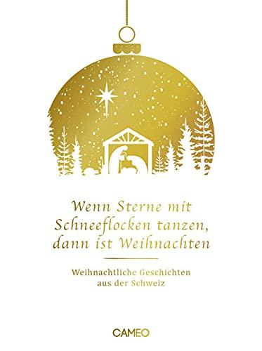 Wenn Sterne und Schneeflocken tanzen, dann ist Weihnachten