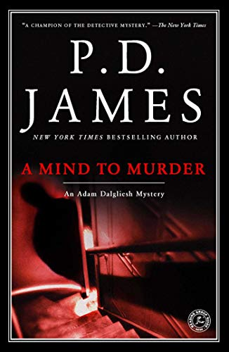 A Mind to Murder (Adam Dalgliesh Mysteries Book 2)