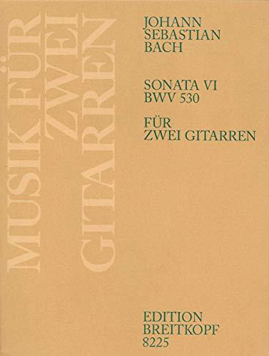 Sonata VI BWV 530 - Bearbeitung für zwei Gitarren (EB 8225 )