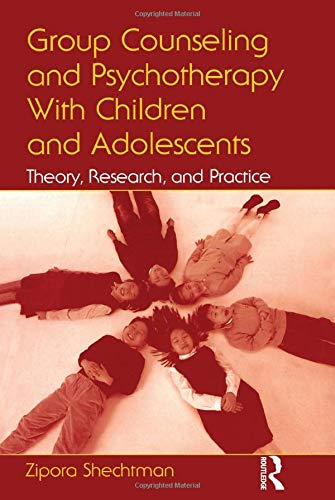 Group Counseling and Psychotherapy With Children and...