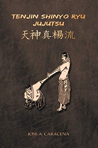 TENJIN SHINYO RYU JUJUTSU (ESPAÑOL) (Spanish Edition)
