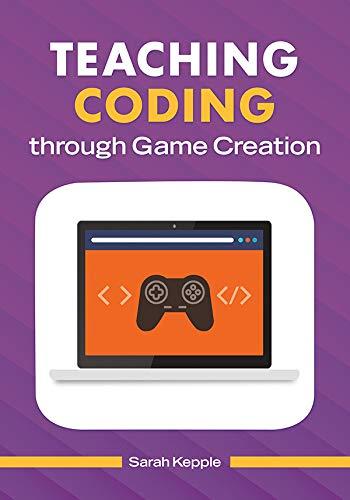 Teaching Coding through Game Creation