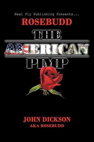 Rosebudd the American Pimp