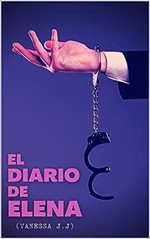El Diario de Elena de Vanessa J.J.