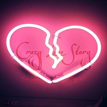 Crazy Love Story (feat. Playboi Q)