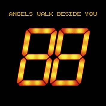 Angels Walk Beside You