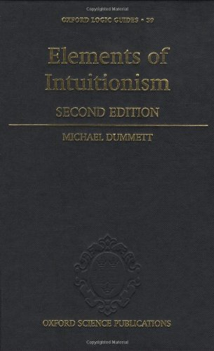 Elements of Intuitionism (Oxford Logic Guides)