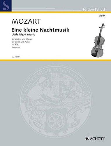 Eine kleine Nachtmusik: KV 525. Violine und Klavier. (Edition Schott)