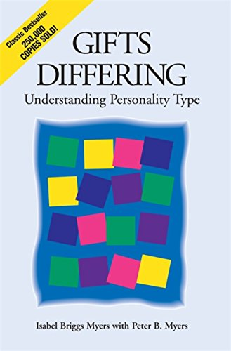 Gifts Differing: Understanding Personality Type