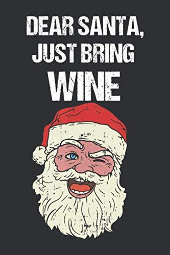 Dear Santa Just Bring Wine (Daily Fitness Journal): Daily Fitness Journal For Kids, Daily Fitness Journal Undated