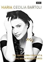 Maria: Barcelona Concert / Malibran Rediscovered [DVD] [Import]