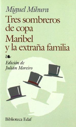 Tres Sombreros De Copa-Maribel Y La E.F. (Biblioteca Edaf)