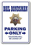 Placa de metal con texto en inglés 'Bail Bondsman Parking Bond Bounty Hunter Prison Cárcel 12 x 16 pulgadas