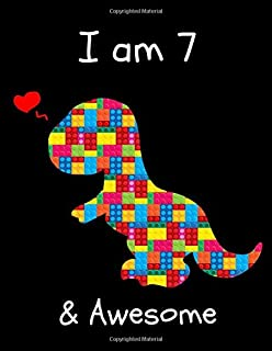 I am 7: The Unofficial Lego Blocks Cute Dinosaur T-Rex Happy Birthday Notebook Gift for Boys ~ Sketchbook for Doodling & Drawing