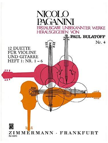 Zwölf Duette: Nr. 1-6. Heft 1. Violine und Gitarre. (Nicolà Paganini Erstausgabe unbekannter Werke)