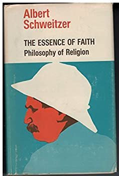 Hardcover The Essence of Faith: Philosophy of Religion Book