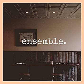 Ensemble (feat. Camille Ln)