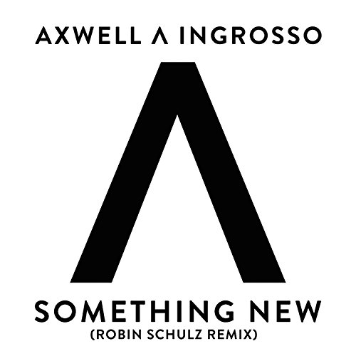 Something New (Robin Schulz Remix)