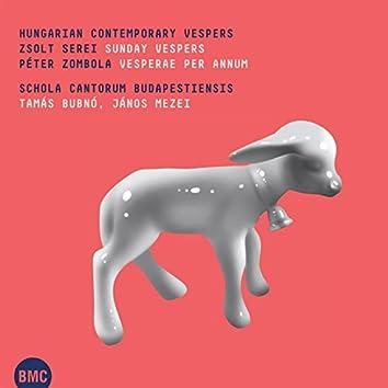 Serei & Zombola: Hungarian Contemporary Vespers