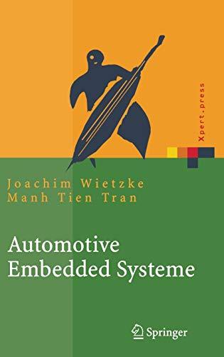 Automotive Embedded Systeme: Effizfientes Framework - Vom Design zur Implementierung (Xpert.press)