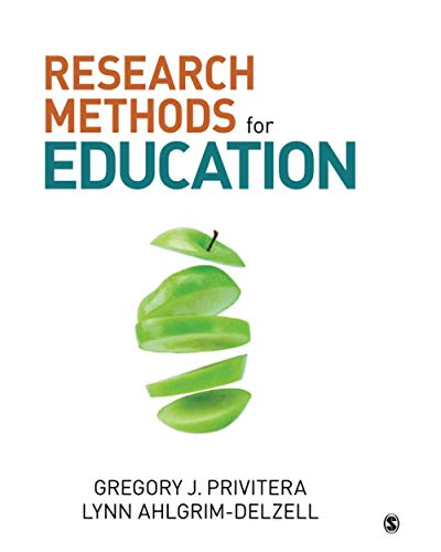 Compare Textbook Prices for Research Methods for Education 1 Edition ISBN 9781506303321 by Privitera, Gregory J.,Ahlgrim-Delzell, Lynn